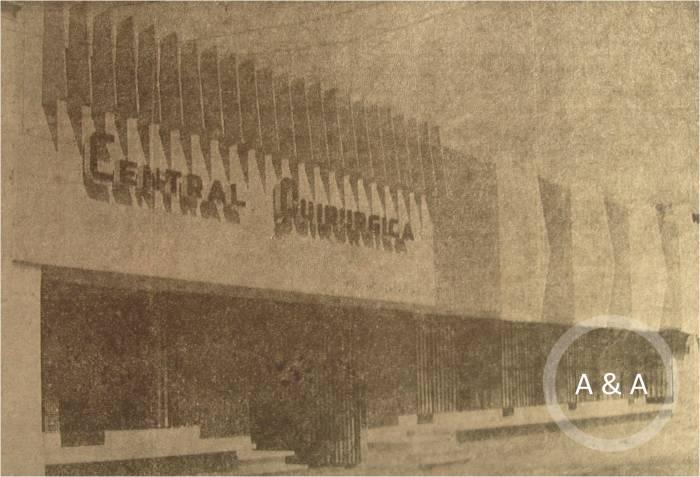 El frente de la Central Quirúrgica, de estampa arquitectónica moderna